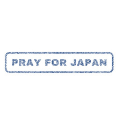 Pray for japan textile stamp vector