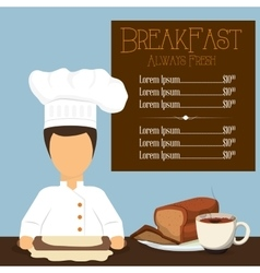 Breakfast always fresh menu chef bread coffee vector
