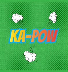 Pop art comics kapow speech bubble vector