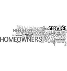 What will be service needed by homeowners text vector