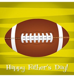 Bright rugby ball happy fathers day card in format vector