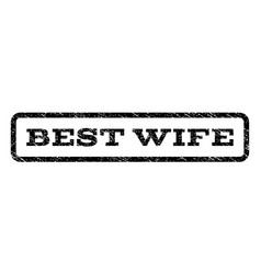 best wife watermark stamp vector image vector image