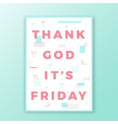 Thank god its friday swiss style minimal poster or vector