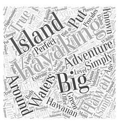 Kayaking the big island a true hawaiian adventure vector