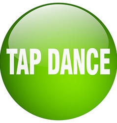 Tap dance green round gel isolated push button vector