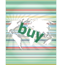The word buy on digital screen business concept vector image
