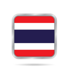 Flag of thailand metallic gray square button vector