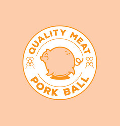 Quality pork ball logo with big pig vector