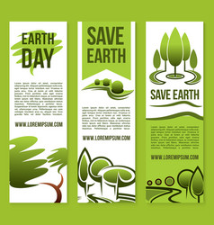 Banners save nature or earth day templates vector