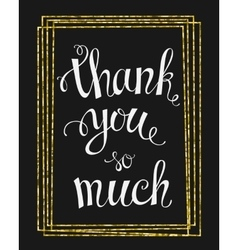 Thank you so mach hand lettering vector