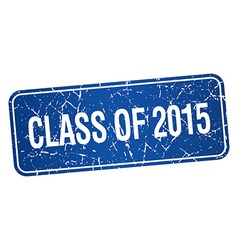 Class of 2015 blue square grunge textured isolated vector