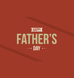 Happy father day on red background style vector