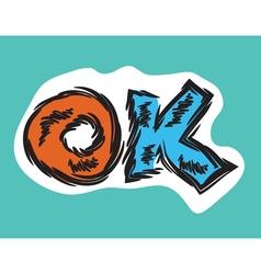 Cartoon word OK retro style vector image vector image