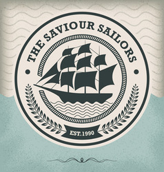 Sailing ship vintage nautical emblem vector