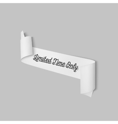 Limited time only sign paper banner vector