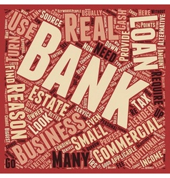 Business Loans 7 Reasons Not To Use A Bank text vector image vector image