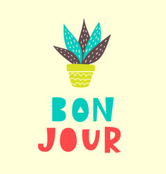 bon jour card typography poster design vector image vector image