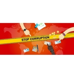 stop corruption bribe corrupt hands offering money vector image