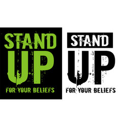 Stand up for your beliefs vector