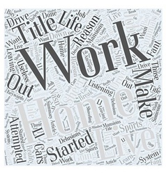 Why work from home word cloud concept vector