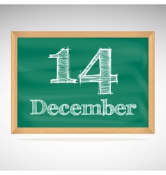 December 14 inscription in chalk on a blackboard vector
