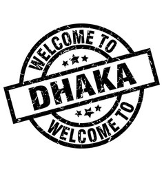 Welcome to dhaka black stamp vector