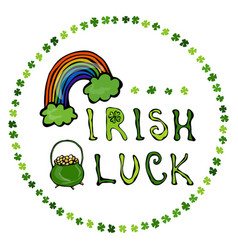 Irish luck logo with rainbow and pot of gold in vector