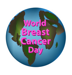planet earth world breast cancer day vector image vector image