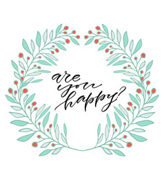 are you happy handwritten quote to printable vector image
