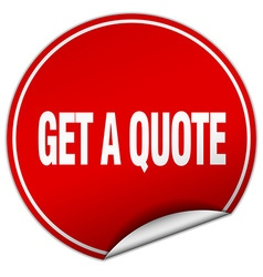 Get a quote round red sticker isolated on white vector