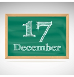 December 17 inscription in chalk on a blackboard vector image vector image