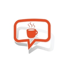 Hot drink message sticker orange vector