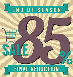 85 percent end of season sale vector