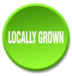 Locally grown green round flat isolated push vector