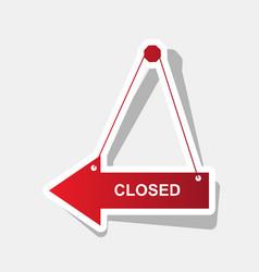 Closed sign new year reddish vector