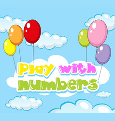 Background design for play with numbers vector