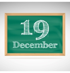 December 19 inscription in chalk on a blackboard vector