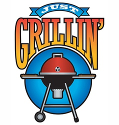 Just grillin barbecue party graphic vector