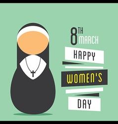 Happy womens day nun prayer design vector