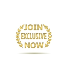 Join exclusive now vector image vector image