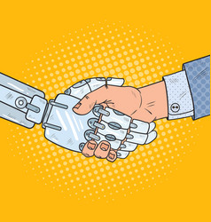 Pop art business robot and human handshake vector