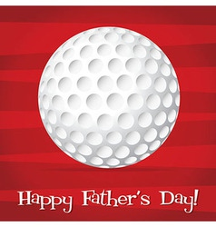Bright golf ball happy fathers day card in format vector