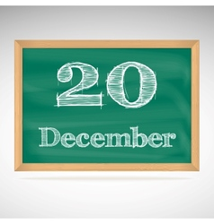 December 20 inscription in chalk on a blackboard vector