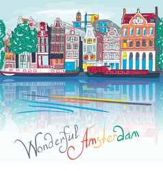 Amsterdam canal typical dutch houses and boats vector