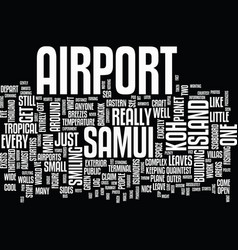Koh samui airport text background word cloud vector