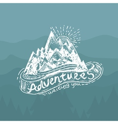 Hand-drawn vintage lettering label with mountains vector