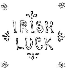 Eat drink and be irish lettering saint patriks vector