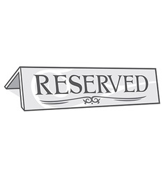 Reserved sign vector image