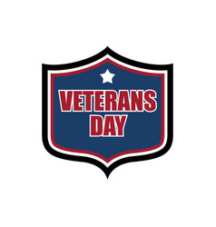 Veterans day shield emblem us military holidayl vector