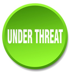 Under threat green round flat isolated push button vector